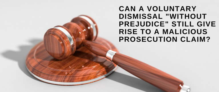 Can a voluntary dismissal _without prejudice_ still give rise to a malicious prosecution claim?
